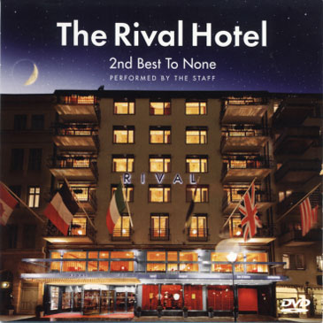 The Rival Hotel · 2nd Best To None · complimentary DVD for hotel guests