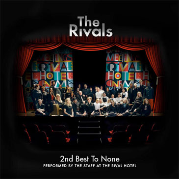The Rivals · 2nd Best To None