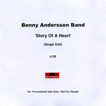 Benny Andersson Band · Story Of A Heart