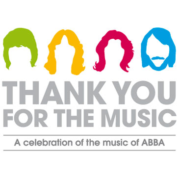Thank You For The Music: A celebration of the music of ABBA
